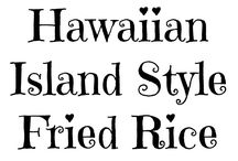 Hawaiian Food / A collection of Hawaiian recipes