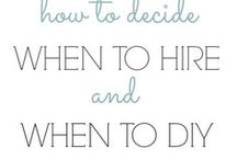 how to decide when to hire or DIY