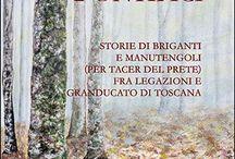 Facinorosi Pontifici / Storie di briganti e manutengoli in Romagna e Toscana