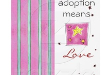 Adoption Gifts / Hard to find adoption cards and gifts.  / by John F.A.