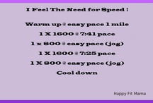Happy Fit Speed Training / I feel the need for speed! Workouts to get you running faster.