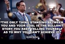 Wolf of Wall Street / Business Quotes from Wolf of Wall Street. #Jordan