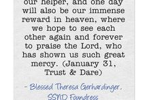 """January Quotes - Blessed Theresa / Quotes from Blessed Theresa Gerhardinger, foundress of the School Sisters of Notre Dame, for each day from """"Trust & Dare."""""""