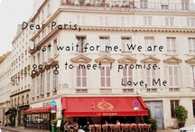 PARIS is happiness / Paris is my big dream. I want to walk by its streets, smell Paris, see its colors. LOVE PARIS! / by Erika Cristina