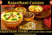 Rajasthani cuisine / Read our new blog on Rajasthani cuisine: http://letsgoindiatours.blogspot.in/2016/02/rajasthani-cuisine.html