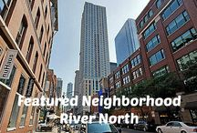 River North Chicago / Luxury Living and Real Estate in the River North Neighborhood of Chicago # / by Chicago Signature