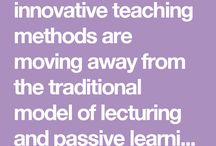 Innovative Teaching Methods / Innovative teaching methods are moving away from the traditional model of lecturing and passive learning towards a greater focus on active learning, in this board we explore some innovative teaching methods!