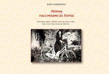 "Nonna raccontami la Storia / Pagina Pinterest del libro ""Nonna raccontami la Storia"" a cura di Sara Lombardo, edito da Youcanprint"