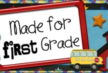 First Grade! / by Megan Thorson