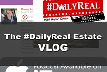 The #DailyReal Estate Vlog