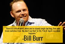 Bill Burr funny and truthful AF