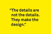 Designers / Quotes about design we love to share.