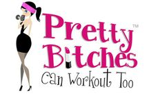 Pretty Bitches Can Workout Too