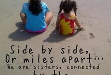 sister quotes / by Leslie Almanzar