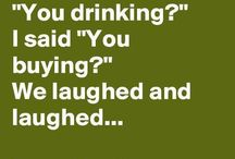 FUNNIES! / BzZZzz..... laughter truly is good for the sole!  So, lighten up - laugh a lot - - - - -