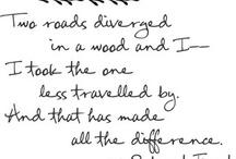 Quotes <3 / by Lauren Kasler