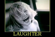 Laughter is the best medicine / by Tate Embree