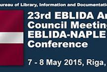 2015 EBLIDA Annual Council Meeting and Conference, Riga, Latvia / 07 May - 08 May 2015 Riga, Latvia Theme: Building a Europe of Readers