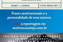 Frases Motivacionais / Conheça a personalidade dos autores das frases motivacionais mais famosas.