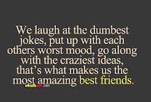 Bestfriends  / by Jackie Valle
