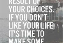 Words of Wisdom / Inspiration