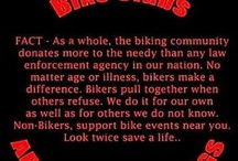 Bikers Always Welcome / by Kelly Barnes