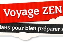Voyage Zen / Conseils voyage et santé