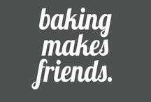 baking makes friends.