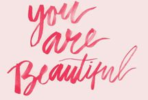 | You are beautiful |