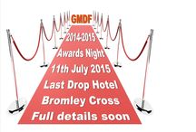 2015 Awards Night / The 2015 Awards Night will be Sat 11th July at The Last Drop Hotel, Bromley Cross