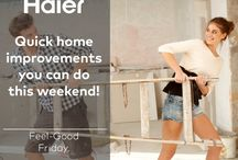 Feel-Good Friday / Quick home improvements you can do this weekend! / by Haier