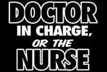 Nursey Nurse / by MeLisSa BrEwEr