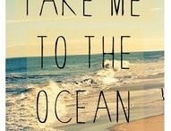 Take me to the ocean...<3