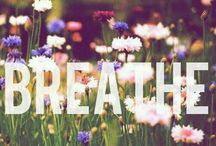 ♫ Just breathe ✿