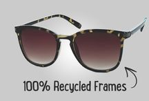 Recycled Sunglasses / Sunglasses made from recycled materials. Look good, save the earth.