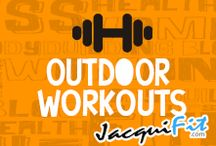 Outdoor workouts / by Jacqui Blazier, www.jacquifit.com