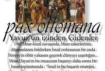 Pax Ottomana / Osmanlı Barış ve hoş görüsü Bugün dünya ne kadar muhtaç Osmanlı Hoş görüsü ve adaletine