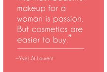 Quotes We Love / Here are some of our favorite uplifting quotes on beauty from industry leaders, celebrities, and icons.