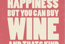 Wine Quotes / Funny WIne Quotes fo all The Wine Lovers Out There