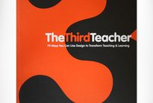 Learning Spaces - The Third Teacher / The impact of learning spaces on pedagogy and learning.
