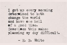 "E.B. White / Elwyn Brooks ""E. B."" White was an American writer."