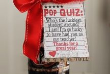 Teacher Appreciation/Student Gifts / by Jessica Hayward