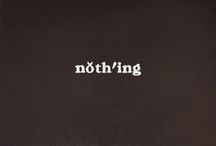 nothing / by Jess