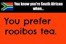 YOU KNOW YOU ARE SOUTH AFRICAN