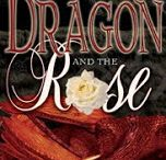THE DRAGON and THE ROSE / Medieval  Historical Romance