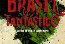 Literatura brasileira - Fantasia urbana / Os melhores livros nacionais que trazem elementos fantásticos para a vida contemporânea e urbana.