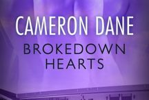 Cameron Dane, Brokedown Hearts (Foster Siblings #3) / Gay Erotic Romance -  Edgier, Part of a Series, Psychological, Second Chances, Long, Hot Sex Scenes.