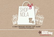 New Orleans Holiday Gift Guide: ShopNOLA2014 / Shop local. Shop NOLA. Find our favorite picks from our amazing sponsors and get killer deals through most of November. http://www.neworleansmomsblog.com/2014/11/13/shopnola-2014/ #ShopNOLA2014 / by NewOrleans MomsBlog