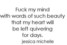 Jessica Michelle / Poetry by Jessica Michelle http://instagram.com/_jessica.michelle  #jessicamichelle