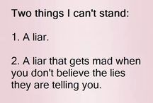 3. Being surrounded by liars, everywhere
